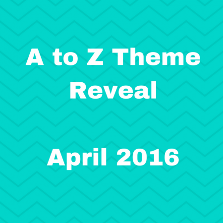a to z theme reveal blogging challenge ideas food for kids