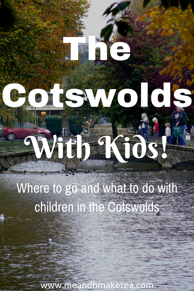 the cotswolds what to do and see with children babies toddlers reviews and things to do family days out