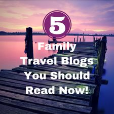 family travel blogs top 5