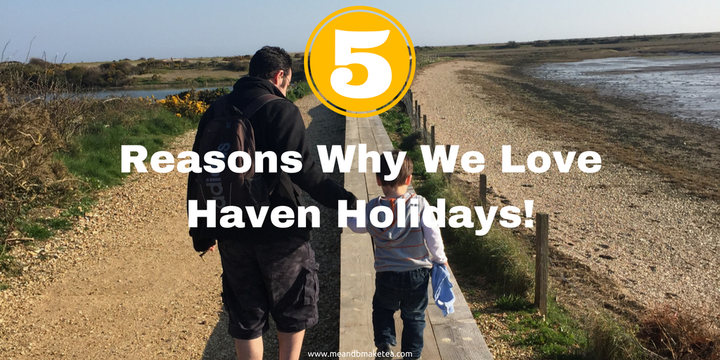 haven holidays with children and reasons why we like them a review