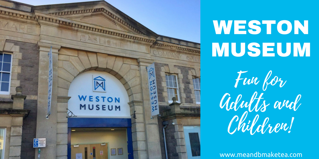 A Review of Weston Museum in Weston-super-Mare!