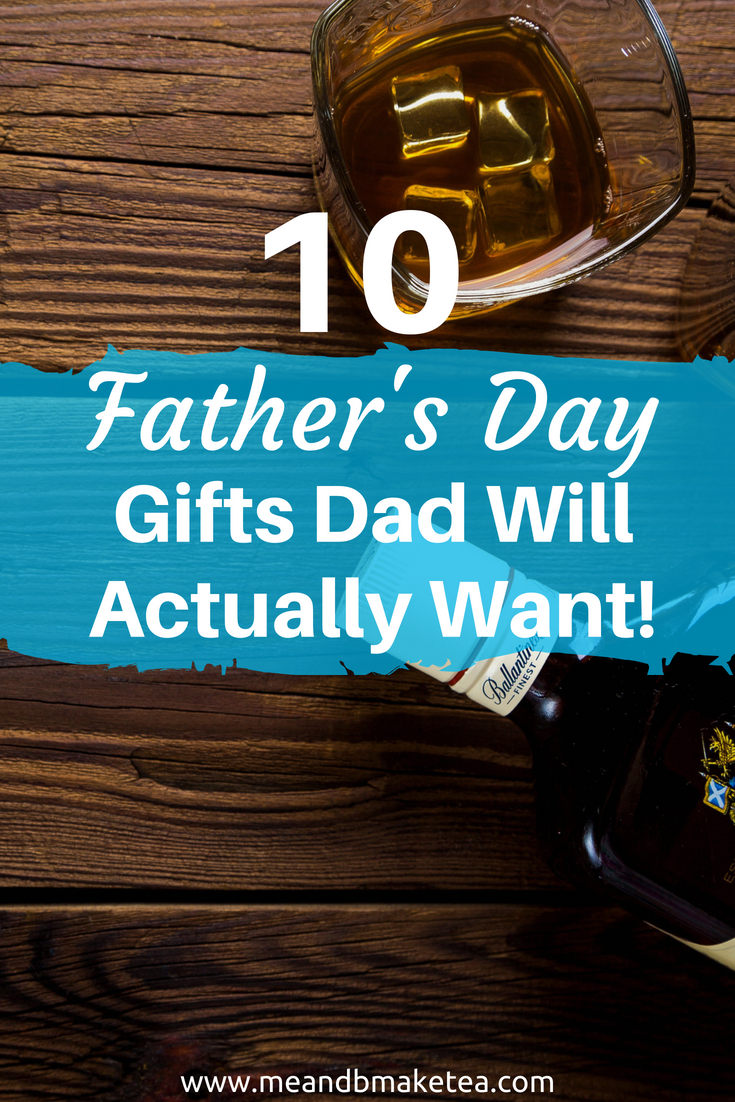 athers day gifts that dads actually want to get this year - not the same old